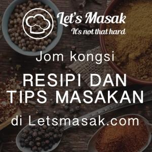 Jom kongsi resipi dan tips masakan
