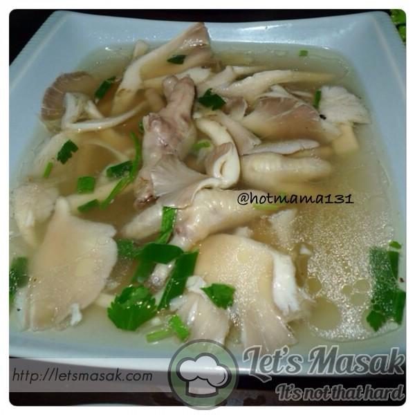 Sup Kaki Ayam Bersama Cendawan Tiram